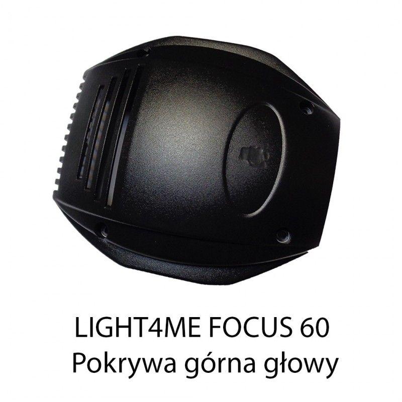 S. LIGHT4ME FOCUS 60 POKRYWA GÓRNA GŁOWY