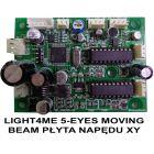 S. LIGHT4ME 5-EYES MOVING BEAM PŁYTA NAPĘDU XY